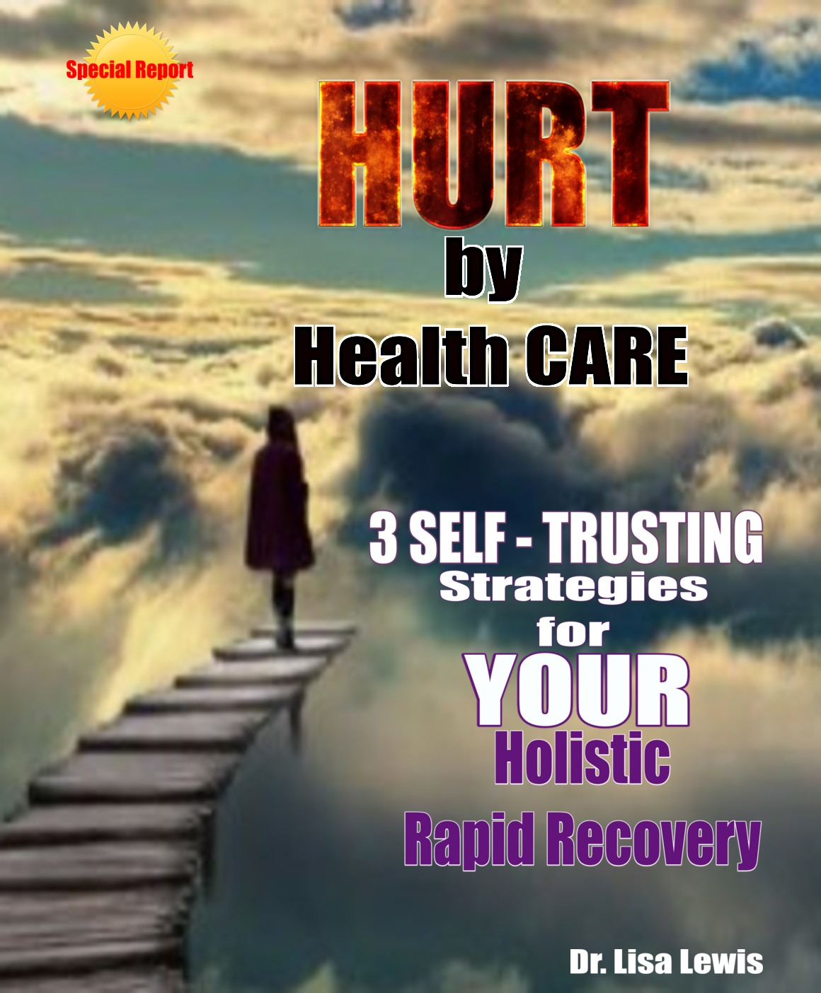 2D Hurt by Healthcare SR3